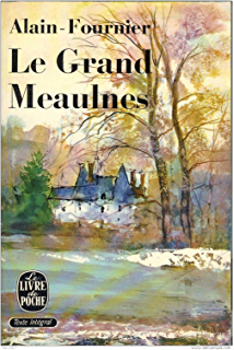 Le Grand Meaulnes (Annoté) (French Edition)