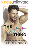 The Sweetest Thing: The Blackburn Brothers Duet Book 1