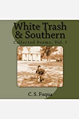 White Trash & Southern: Collected Poems, Volume 1 Audible Audiobook