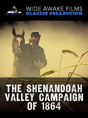 Amazon Com The Shenandoah Valley Campaign Of 1864 Shane