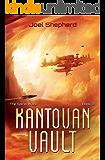 Kantovan Vault: (The Spiral Wars Book 3)