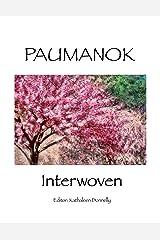 Paumanok-Interwoven Kindle Edition