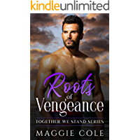 Roots of Vengeance: Together We Stand Book Six - Brooks Family Saga