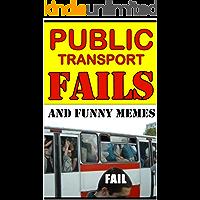 Memes: Pure Comedy! Transport Fails & Memes