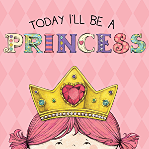 related image of             Today I'll Be a Princess