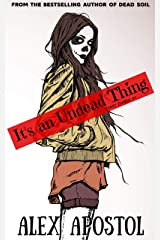 It's an Undead Thing (Zooey Zombie Book 1) Kindle Edition