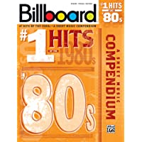 Billboard No. 1 Hits of the 1980s: A Sheet Music Compendium (Piano/Vocal/Guitar)