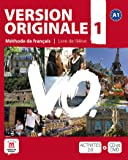 Version originale. Per le Scuole superiori. Con CD Audio. Con DVD: Version Originale 1 - Livre de l'élève + CD + DVD (Fle- Texto Frances)