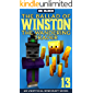 The Ballad of Winston the Wandering Trader, Book 13: (an unofficial Minecraft book)