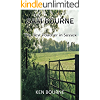 SAM BOURNE: THE BEST POACHER IN SUSSEX