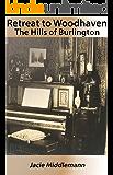 Retreat to Woodhaven (The Hills of Burlington Book 2)