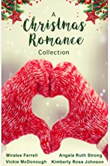 A Christmas Romance Collection: Six heart-warming holiday romances Kindle Edition