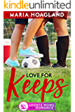 Love for Keeps (Sports Moms and Romance)