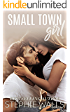 Small Town Girl: A Small Town Romance