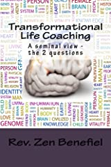 Transformational Life Coaching: A Seminal View - The 2 Questions Kindle Edition