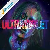 Ultraviolet [Explicit]