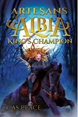King's Champion: Book 2 First Artesans Trilogy (Artesans of Albia) Kindle Edition