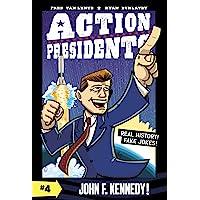 Action Presidents #4: John F. Kennedy!