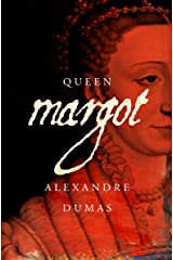 Queen Margot Kindle Edition