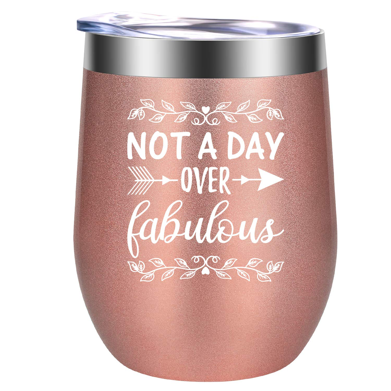 Not a Day over Fabulous - Funny Unique Birthday Wine Gifts Ideas for Women, Her, BFF Best Friend, Mom, Wife, Sisters, Grandma, Coworkers - GSPY 12 oz Stainless Steel Stemless Wine Tumbler Cup with Lid