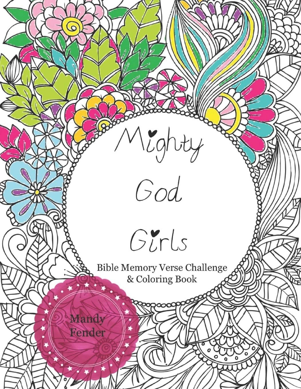 - Mighty God Girls: Bible Memory Verse Challenge & Coloring Book For