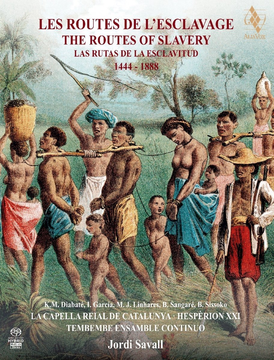 The Routes of Slavery 1444-1888 by ALIA VOX