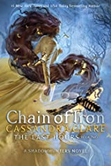 Chain of Iron (The Last Hours Book 2) Kindle Edition