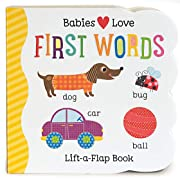 Babies Love First Words: Lift-a-Flap Board Book