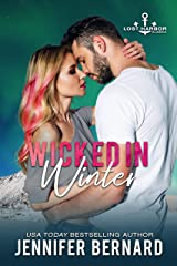 Wicked in Winter (Lost Harbor, Alaska Book 4) Kindle Edition