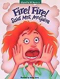 Fire! Fire! Said Mrs. McGuire