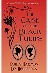 The Case of the Black Tulips (Caster & Fleet Mysteries Book 1) Kindle Edition