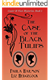The Case of the Black Tulips (Caster & Fleet Mysteries Book 1)