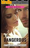 Mr. Dangerous (The Dangerous Delaney Brothers Book 1)