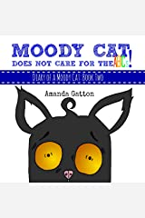 Moody Cat Does Not Care For the ABCs! (Diary of a Moody Cat Book 2) Kindle Edition