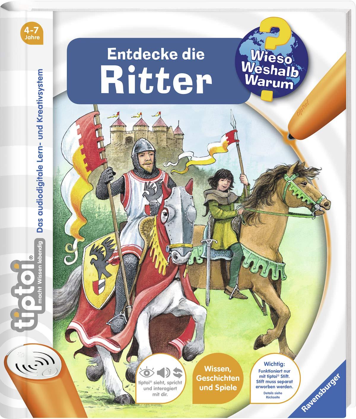 tiptoi Entdecke die Ritter (tiptoi Wieso? Weshalb? Warum?, Band 11)