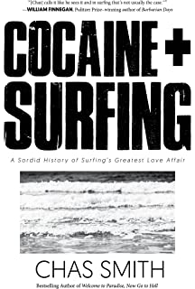 Amazon thai stick surfers scammers and the untold story of cocaine surfing a sordid history of surfings greatest love affair fandeluxe Choice Image