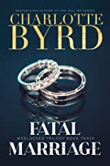 Fatal Marriage (Wedlocked Trilogy Book 3) Kindle Edition