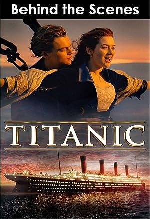 amazoncom watch titanic behind the scenes prime video