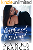 Captured my Trust: The Captured Series Book 2
