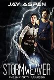 Stormweaver (The Infinity Paradigm Book 5)