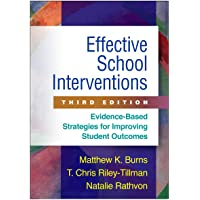 Effective School Interventions, Third Edition: Evidence-Based Strategies for Improving...