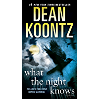 What the Night Knows (with bonus novella Darkness Under the Sun): A Novel book cover