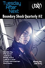 Tuesday After Next: Boundary Shock Quarterly #2 Kindle Edition