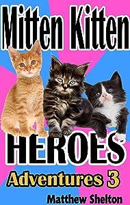 Mitten Kitten Heroes Adventures 3: Adventures 3