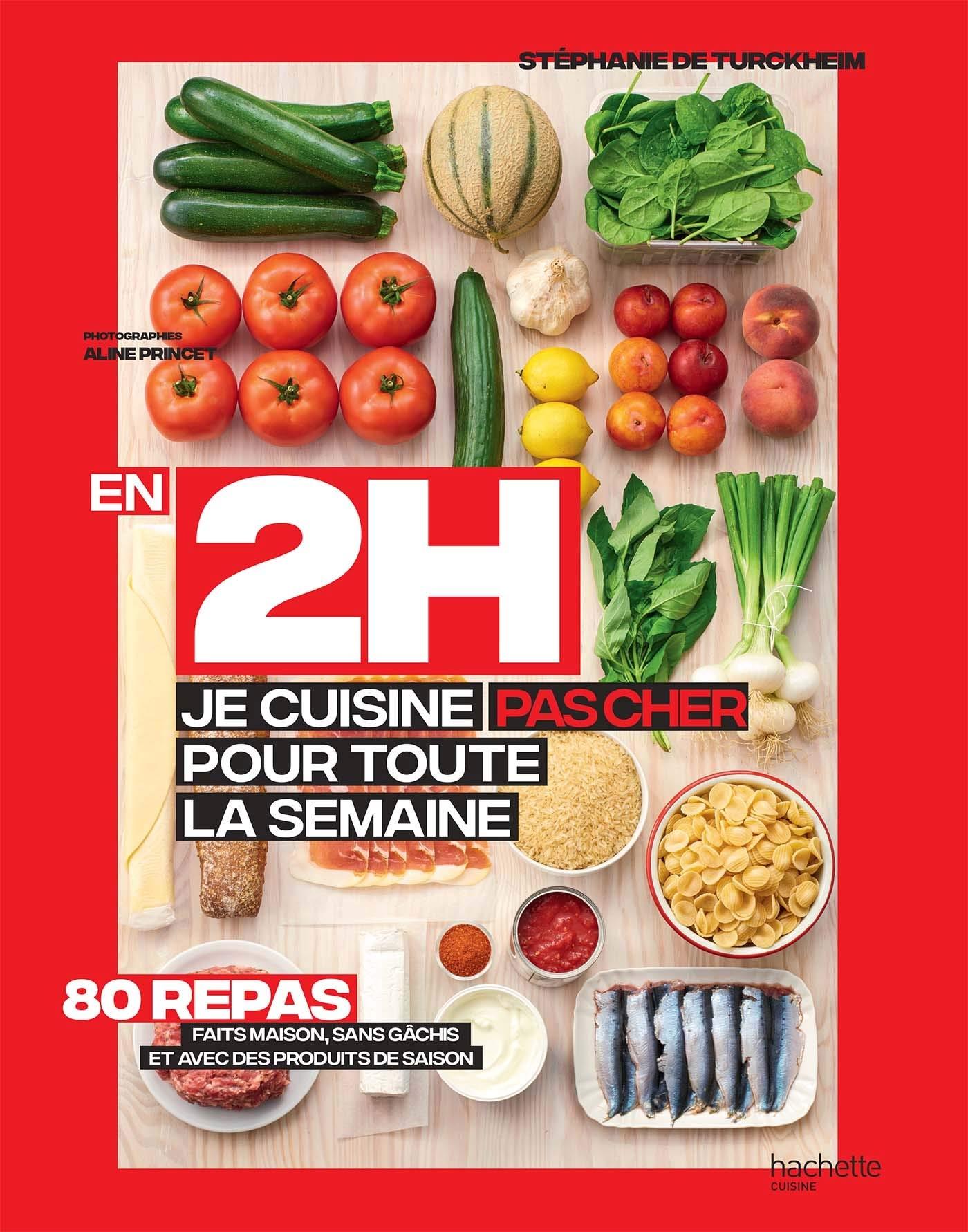 En 2h Je Cuisine Pas Cher Pour Toute La Semaine French Edition