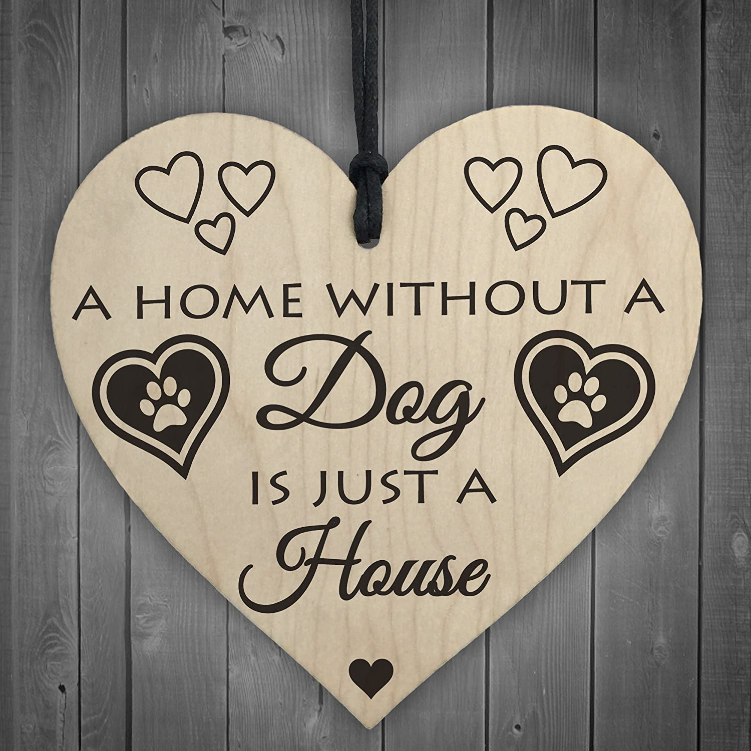 RED OCEAN Home Without A Dog Is Just A House Wooden Hanging Heart Shaped Plaque Gift Sign