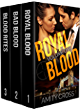 Royal Blood Volume One: (Books #1-3)