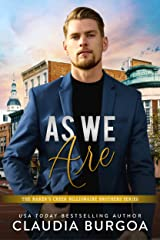 As We Are (The Baker's Creek Billionaire Brothers Book 5) Kindle Edition