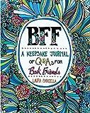 BFF: A Keepsake Journal of Q&As for Best Friends (Volume 1) (Keepsake Journals)