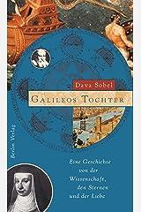 Galileos Tochter: Eine Geschichte von der Wissenschaft, den Sternen und der Liebe (German Edition) Kindle Edition
